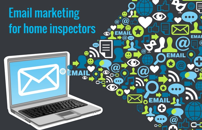 Email marketing for home inspectors